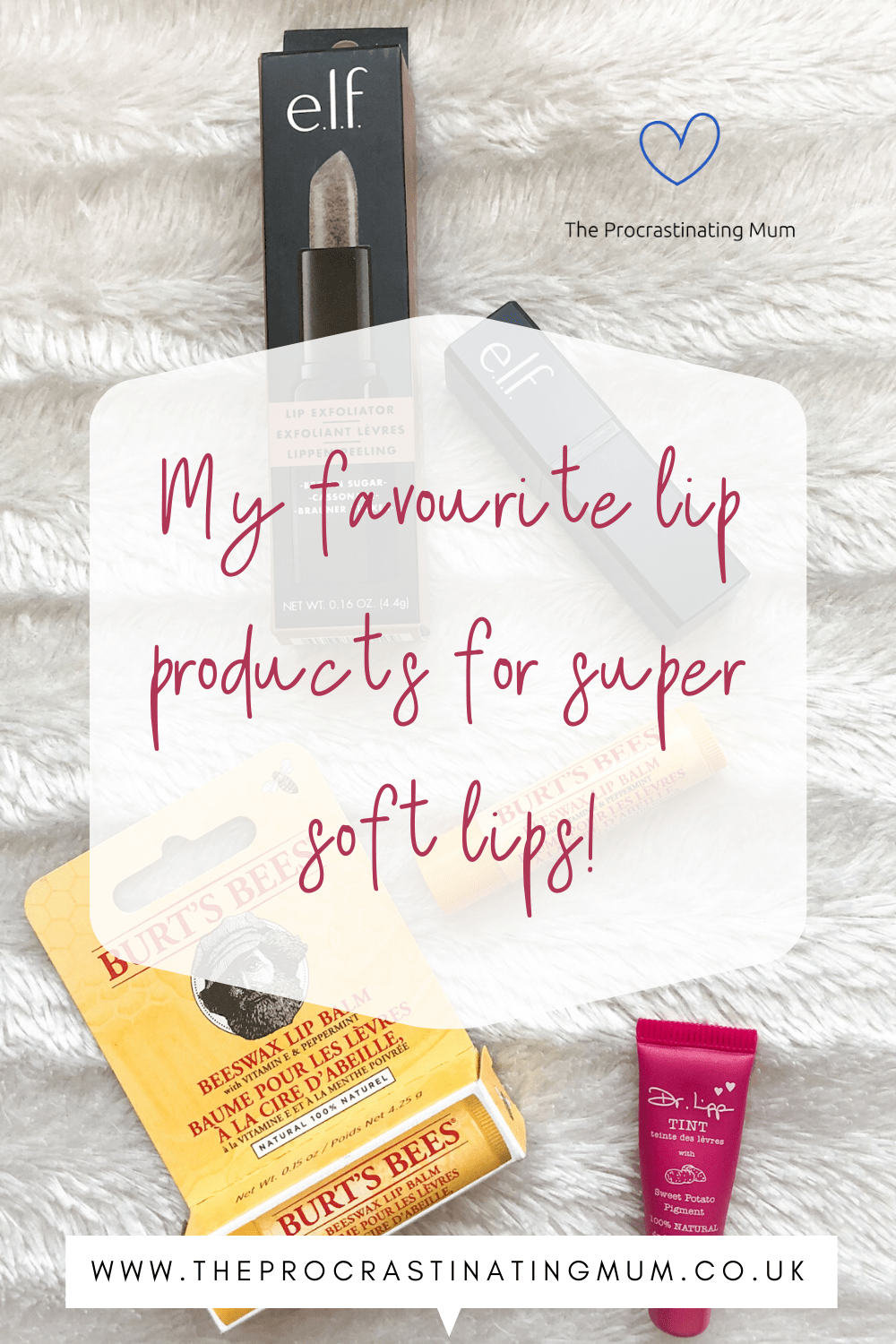 My Favourite lip products for super soft lips Pinterest Pin