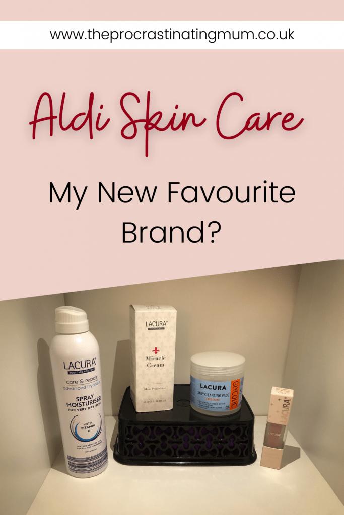 Aldi Skin Care - My New Favourite Brand? Pinterest Pin