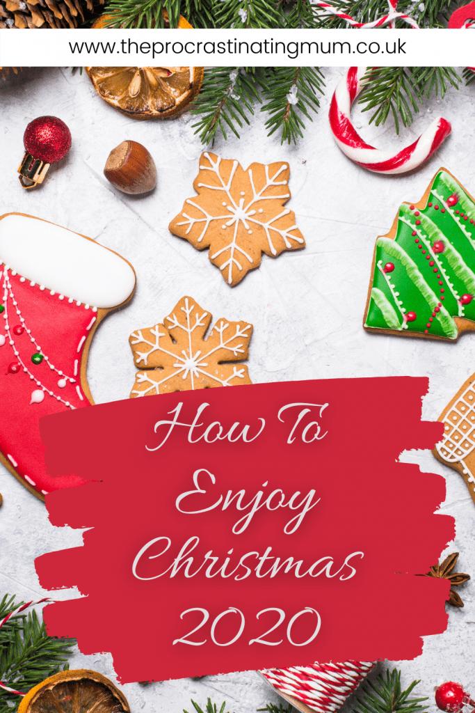 How To Enjoy Christmas 2020 Pinterest pin
