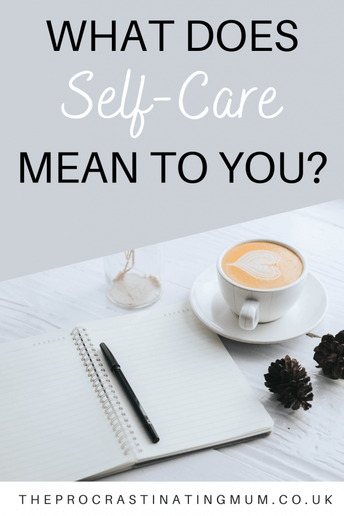 What Does Self-Care Mean To You? Pinterest Pin