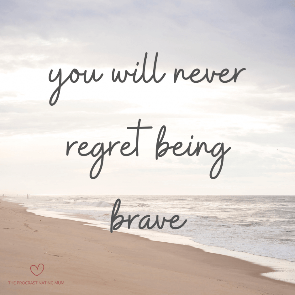 The sea and sand against a soft cloudy sky. Written over it is you will never regret being brave